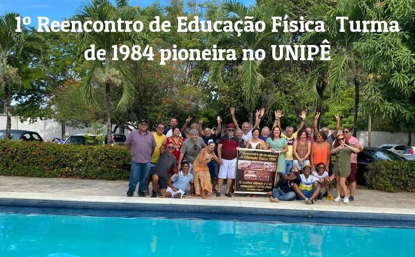 DESCONTRAÇÃO TOTAL - 1º Reencontro da turma de Educação Física de 1984 pioneira no UNIPÊ