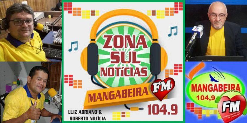 Programa Zona Sul Not�cia estreia na segunda-feira, dia 4 de fevereiro na Mangabeira FM com Luiz Adriano, Roberto Not�cia e o rep�rter Joan do Valentina